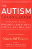 The Autism SourcebookEverything you need to know about Diagnosis, Trea