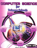 Computer Science for Primary School Book 1