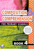 Composition and Comprehension for Primary Schools Book 4
