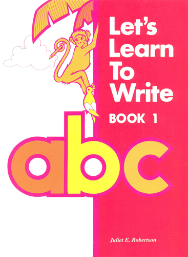 Premise Indicator Words: Lets Learn To Write Book 1 Carlong Primary Books