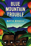 Blue Mountain Trouble Hardcover