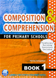 Composition and Comprehension for Primary Schools Book 1