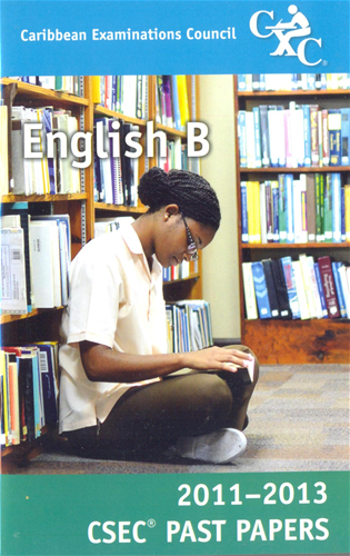 caribbean examinations council csec past papers 2011 2013 english b rh kingstonbookshopjm com College English Study Guide 11th Grade English Study Guide