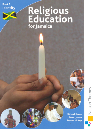Religious Education for Jamaica Book 1: Identity 2nd Edition June