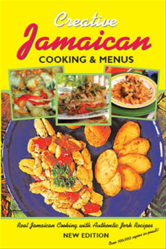 Jamaican cooking and menus the definitive jamaican cookbook with jamaican cooking and menus the definitive jamaican cookbook with authentic recipes formally creative jamaican cooking menus ne forumfinder Image collections