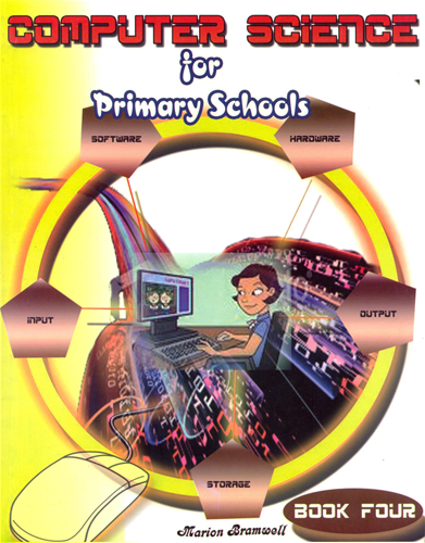Computer Science for Primary School Book 4